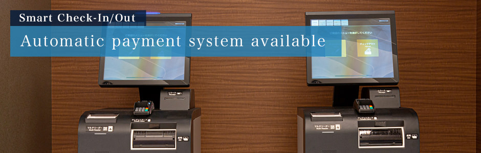 Smart Check-In/Out | Automatic payment system available