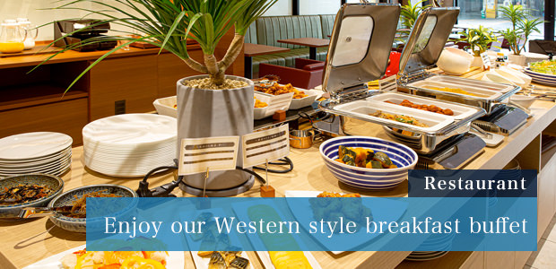 Restaurant | Enjoy our Western style breakfast  buffet